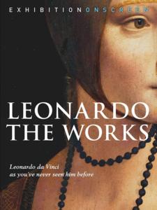 Exhibition on Screen Leonardo The Works